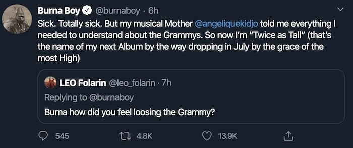 Nigerian Grammy Nominee, Burna Boy has revealed his decision to drop an Album this year.